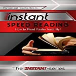Instant Speed Reading: How to Read Faster Instantly!: Instant Series |  The INSTANT-Series