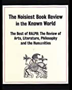 The Noisiest Book Review in the Known World…