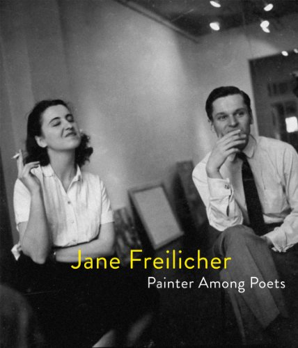 Jane Freilicher: Painter Among Poets (Jenni Quilter compare prices)