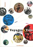 Voyages � V�lo : Du v�locip�de au V�lib'