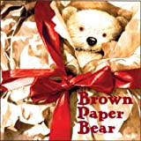 Brown Paper Bear (1405050853) by Reed, Neil