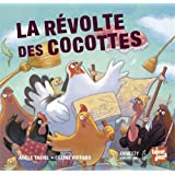 Révolte des Cocottes (la)