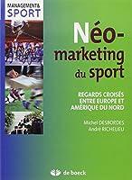 Neo-marketing du sport regards croisés entre Europe et Amérique du nord