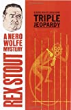 Triple Jeopardy, A Nero Wolfe Threesome