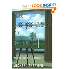 The Borderlands of Science  Where Sense Meets Nonsense