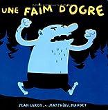 """Afficher """"Une Faim d'ogre"""""""