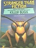 Killer Bugs (Stranger Than Fiction) (0380760363) by Berger, Melvin
