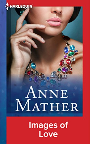 Anne Mather - Images of Love