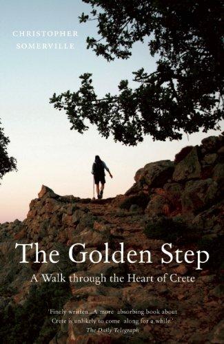 The Golden Step: A Walk through the Heart of Crete (Armchair Traveller)