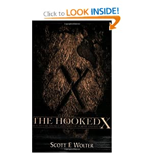 The Hooked X: Key to the Secret History of North America by Scott Wolter
