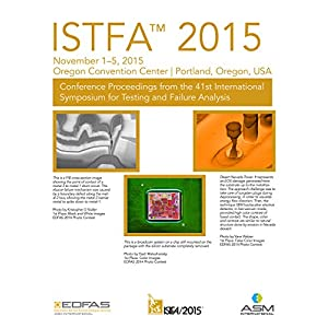 ISTFA 2015 Proceedings from the 41st International Symposium for Testing and Failure Analysis