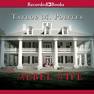 The Rebel Wife | [Taylor M. Polites]