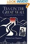 Tea on the Great Wall: An American Gi...