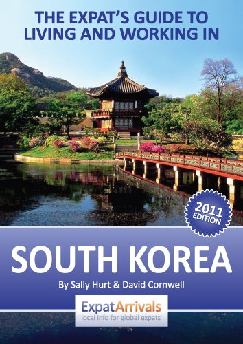 The Expat Guide to Living and Working in South Korea
