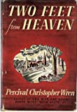 img - for Two feet from heaven, book / textbook / text book