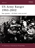 img - for Us Army Ranger 1983-2001: Sua Sponte - Of Their Own Accord book / textbook / text book
