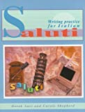 img - for Saluti: Writing Practice for Italian (GCSE Writing Practice) book / textbook / text book