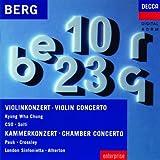 Berg Alban-Cto Vlon-Chung-Chicago Sy.Or-Solti-Concerto Cham-Bre Piano&Vlon-Pauk-Crossley-Atherton-