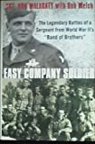 "Easy Company Soldier: The Legendary Battles of a Sergeant from World War IIs ""B"
