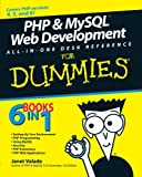 PHP & MySQL Web Development All-in-One Desk Reference For Dummies (0470167777) by Valade, Janet
