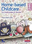Home-Based Childcare Student Book: Le...