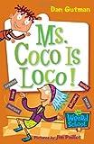My Weird School #16: Ms. Coco Is Loco! (0061141534) by Gutman, Dan