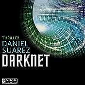 Darknet: Die Welt ist nur ein Spiel (Daemon 2) | Daniel Suarez