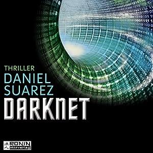 Darknet: Die Welt ist nur ein Spiel (Daemon 2) Hörbuch