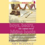 Boys, Bears, and a Serious Pair of Hiking Boots | Abby McDonald