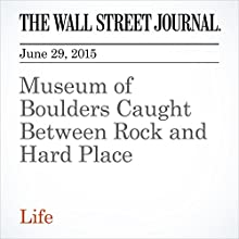 Museum of Boulders Caught Between Rock and Hard Place (       UNABRIDGED) by Alistair MacDonald Narrated by Ken Borger