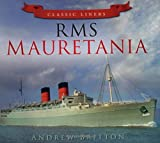 RMS Mauretania (Classic Liners) (0752479504) by Britton, Andrew