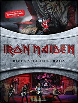 Iron Maiden: Biografia Ilustrada: RENATA VILELA: 9788579303500: Amazon
