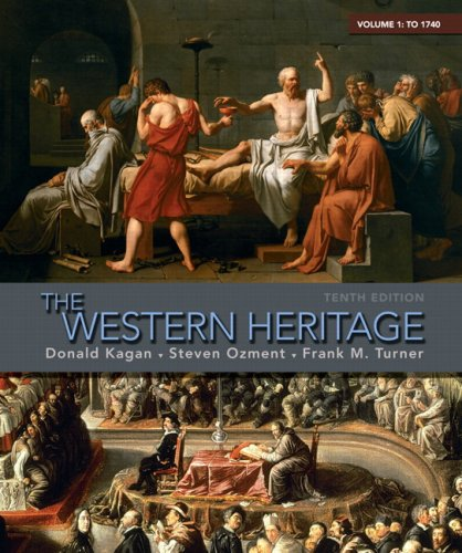 The Western Heritage: Volume 1 (10th Edition)