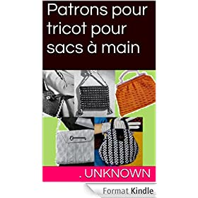 Patrons pour tricot pour sacs � main