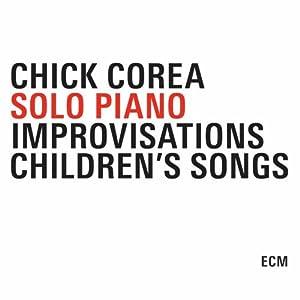Chick Corea Solo Piano Improvisations cover