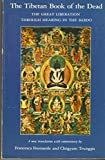 img - for The Tibetan Book of the Dead: The Great Liberation Through Hearing in the Bardo by Guru Rinpoche (12-Jun-1975) Paperback book / textbook / text book