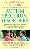 Raising Resilient Children with Autism S...
