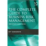 Complete Guide to Business Risk Managementby Kit Sadgrove
