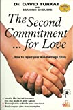 img - for The Second Commitment...for Love: How to Repair Your Mid-Marriage Crisis book / textbook / text book