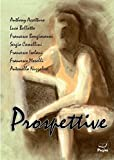 img - for Prospettive 43 (Italian Edition) book / textbook / text book