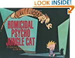 Homicidal Psycho Jungle Cat: A Calvin...