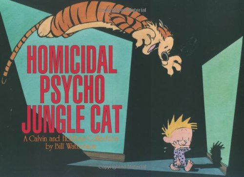Calvin & Hobbes Homicidal Psycho Jungle Cat (Calvin and Hobbes)