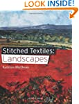 Stitched Textiles: Landscapes