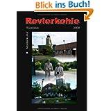 REVIERKOHLE 2008: Montankultur-Rückblick