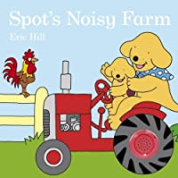 Spot's Noisy Farm (Spot Sound Book)