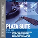 Plaza Suite  by Neil Simon Narrated by JoBeth Williams, Edward Asner, Hector Elizondo,  full cast