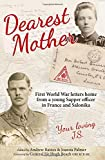 img - for Dearest Mother: First World War letters home from a young Sapper officer in France and Salonika book / textbook / text book