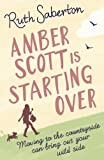 Ruth Saberton Amber Scott is Starting Over