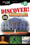 img - for DISCOVER! Washington, D.C.: Level 3 (Spectrum  Readers) book / textbook / text book