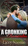 A Gronking to Remember: Book One in the Rob Gronkowski Erotica Series